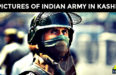 10 PICTURES OF INDIAN ARMY IN KASHMIR WHICH MEDIA WON'T SHOW YOU
