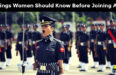 9 Things Women Should Know Before Joining the Indian Military