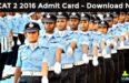 AFCAT 2 2016 Admit Card - Download Now