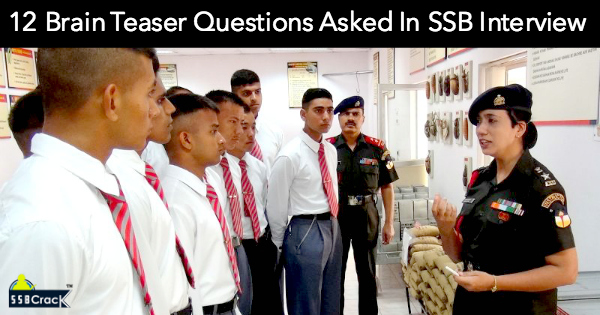 12 Brain Teaser Questions Asked In SSB Interview