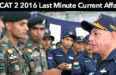 AFCAT 2 2016 Last Minute Current Affairs