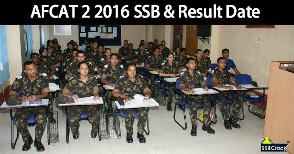 AFCAT 2 2016 SSB & Result Date