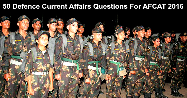 1000 Defence Current Affairs Questions For AFCAT NDA CDS