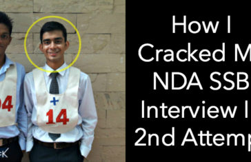 How I Cracked My NDA SSB Interview In 2nd Attempt