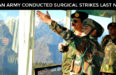 Indian Army Conducted Surgical Strikes Along LOC Last Night