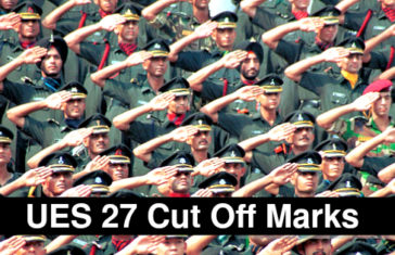 UES 27 Cut Off Marks - 27th University Entry Scheme Indian Army