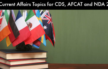 100 Current Affairs Topics for CDS, AFCAT and NDA 2017