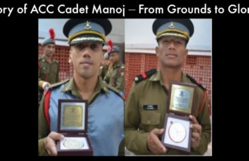 Story of ACC Cadet Manoj – From Grounds to Glory
