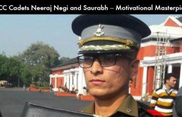 ACC Cadets Neeraj Negi and Saurabh – Motivational Masterpiece for Young Aspirant