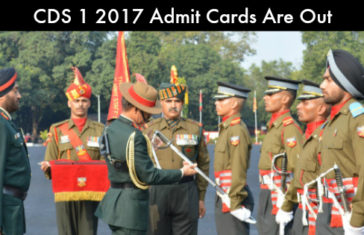 CDS 1 2017 Admit Card – Admit Cards Are Out