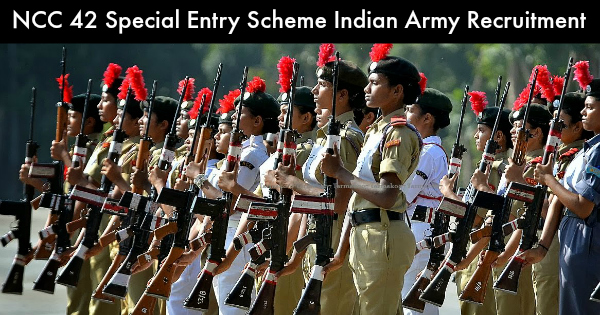 NCC 42 Special Entry Scheme Indian Army Recruitment