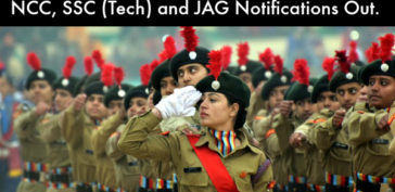 NCC, SSC (Tech) and JAG Notifications Out