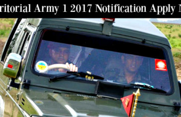 Territorial Army 1 2017 Notification Apply Now
