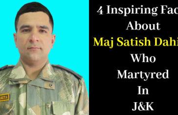 4 Inspiring Facts About Maj Satish Dahiya Who Martyred In J&K