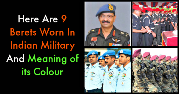 Here Are 9 Berets Worn In Indian Military And What Their