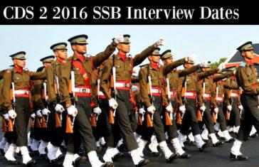 CDS 2 2016 SSB Interview Dates