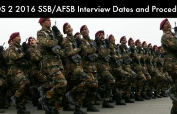 CDS 2 2016 SSB/AFSB Interview Dates and Procedure