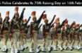 Delhi Police Celebrates Its 70th Raising Day on 16th February