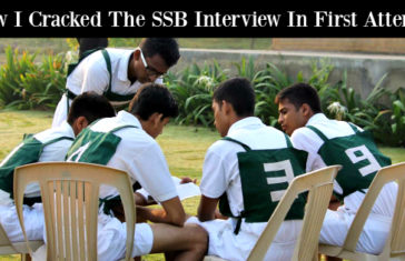 How I Cracked The SSB Interview In First Attempt