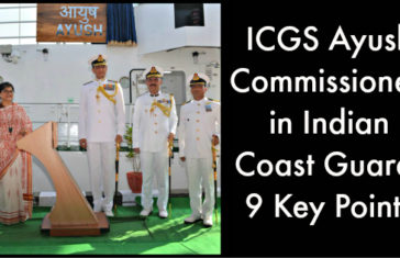 ICGS Ayush Commissioned in Indian Coast Guard: 9 Key Points