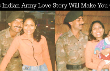 This Indian Army Love Story Will Make You Cry