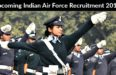 Upcoming Indian Air Force Recruitment 2017