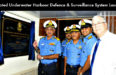 Indian Navy Launched Integrated Underwater Harbour Defence & Surveillance System (IUHDSS)