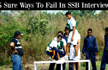 5 Sure Ways To Fail In SSB Interview