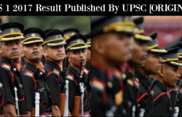 CDS 1 2017 Result Published By UPSC