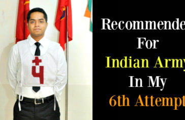 Recommended For Indian Army In My 6th Attempt