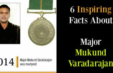 6 Inspiring Facts About Major Mukund Varadarajan