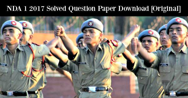 Nda 1 2017 solved question paper download original malvernweather Gallery