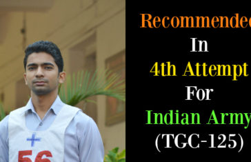 Recommended In 4th Attempt For Indian Army (TGC-125)