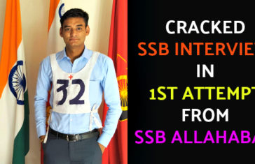 CRACKED SSB INTERVIEW IN 1ST ATTEMPT FROM SSB ALLAHABAD