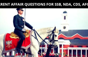 CURRENT AFFAIR QUESTIONS FOR SSB, NDA, CDS, AFCAT