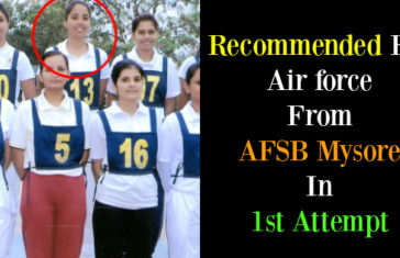 Recommended For Air force From AFSB Mysore In 1st Attempt