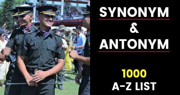 1000 A Z List Of Synonym And Antonym For Nda Cds Afcat