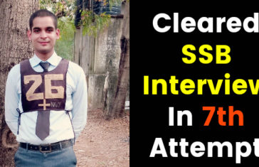 Cleared SSB Interview In 7th Attempt