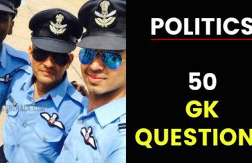 POLITICS 50 GK QUESTIONS