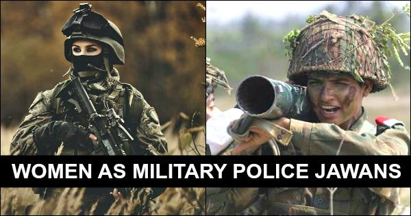 WOMEN AS MILITARY POLICE JAWANS
