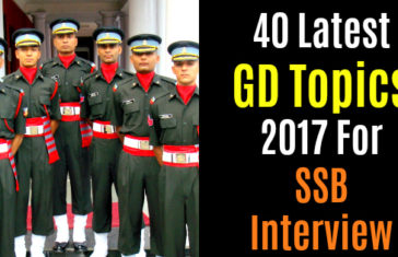 40 Latest GD Topics 2017 For SSB Interview