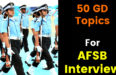 50 GD Topics For AFSB Interview
