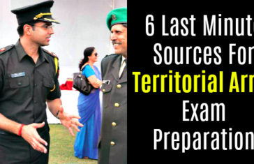 6 Last Minute Sources For Territorial Army Exam Preparation
