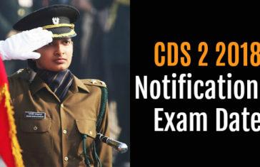 CDS 2 2018 Notification & Exam Date