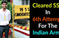Cleared SSB In 6th Attempt For The Indian Army