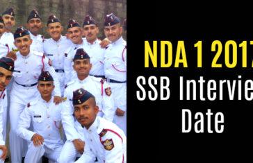 NDA 1 2017 SSB Interview Date