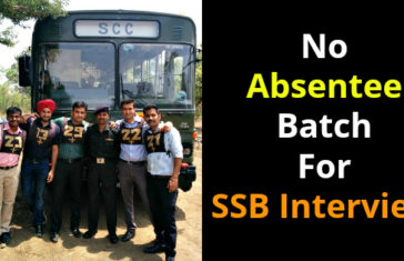 No Absentee Batch For SSB Interview