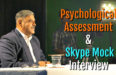Psychological Assessment & Skype Mock Interview