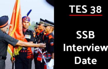 TES 38 SSB Interview Date