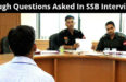 Tough Questions Asked In SSB Interview
